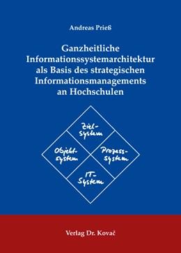 Abbildung von Prieß | Ganzheitliche Informationssystemarchitektur als Basis des strategischen Informationsmanagements an Hochschulen | 2009 | 36