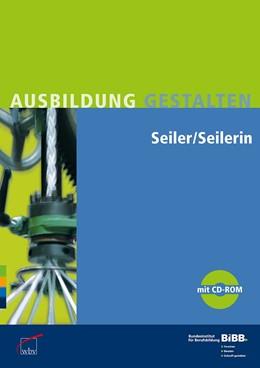 Abbildung von Seiler / Seilerin   2009   Umsetzungshilfen und Praxistip...