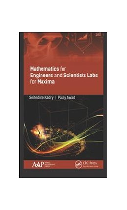 Abbildung von Kadry / Awad | Mathematics for Engineers and Science Labs Using Maxima | 2019