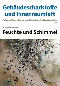 Gebäudeschadstoffe und Innenraumluft – Fachzeitschrift zum Schutz von Gesundheit und Umwelt bei baulichen Anlagen – 1.2018 | Bossemeyer / Grün / Zwiener, 2018 | Buch (Cover)