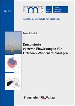 Abbildung von Schmidt / Marx | Kombinierte extreme Einwirkungen für Offshore-Windenergieanlagen. | 2018 | 13