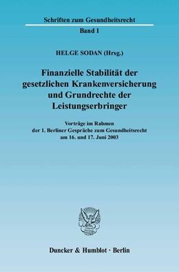 Abbildung von Sodan   Finanzielle Stabilität der gesetzlichen Krankenversicherung und Grundrechte der Leistungserbringer   2004   Vorträge im Rahmen der 1. Berl...   1