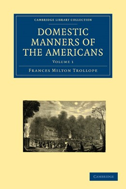 Abbildung von Trollope | Domestic Manners of the Americans 2 Volume Paperback Set | 2009