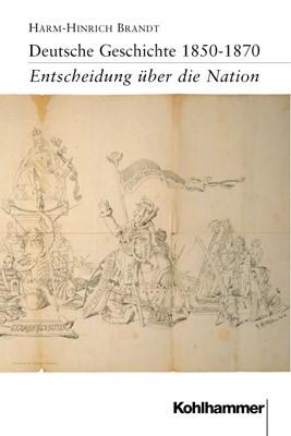 Deutsche Geschichte 1850-1870 | Brandt, 1999 | Buch (Cover)
