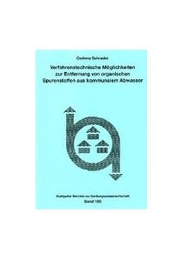 Abbildung von Schrader   Verfahrenstechnische Möglichkeiten zur Entfernung von organischen Spurenstoffen aus kommunalem Abwasser   2007   90