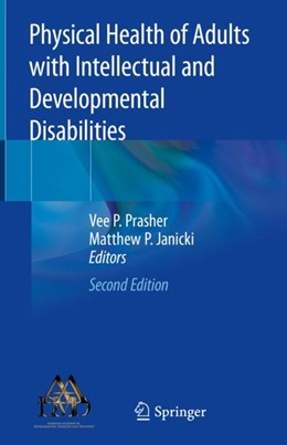 Abbildung von Prasher / Janicki | Physical Health of Adults with Intellectual and Developmental Disabilities | 2nd ed. 2019 | 2018