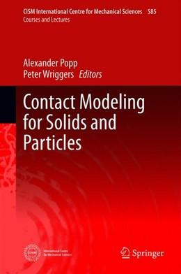 Abbildung von Popp / Wriggers | Contact Modeling for Solids and Particles | 1st ed. 2018 | 2018 | 585