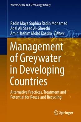 Abbildung von Radin Mohamed / Al-Gheethi | Management of Greywater in Developing Countries | 1. Auflage | 2018 | 87 | beck-shop.de
