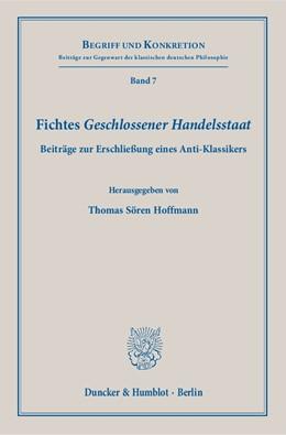 Abbildung von Hoffmann | Fichtes »Geschlossener Handelsstaat« | 2018 | Beiträge zur Erschließung eine... | 7