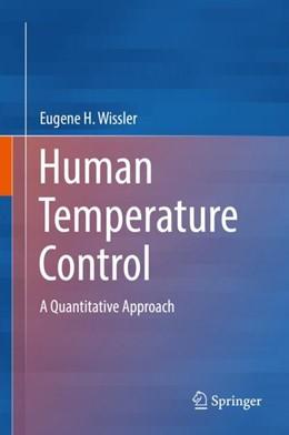 Abbildung von Wissler | Human Temperature Control | 1st ed. 2018 | 2018 | A Quantitative Approach