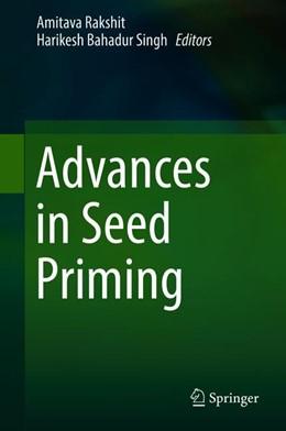 Abbildung von Rakshit / Singh | Advances in Seed Priming | 1. Auflage | 2018 | beck-shop.de