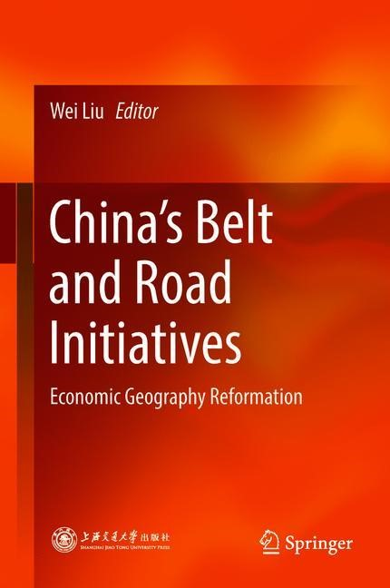 China's Belt and Road Initiatives   Liu   1st ed. 2018, 2018   Buch (Cover)