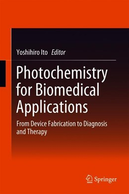 Abbildung von Ito   Photochemistry for Biomedical Applications   1. Auflage   2018   beck-shop.de