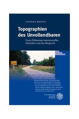 Abbildung von Krause | Topographien des Unvollendbaren | 2009 | Franz Fühmanns intertextuelles... | 42