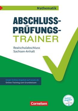 Abbildung von Heckner / Knospe | Abschlussprüfungstrainer Mathematik - Sachsen-Anhalt 10. Schuljahr - Mittlerer Schulabschluss | 1. Auflage | 2018 | beck-shop.de