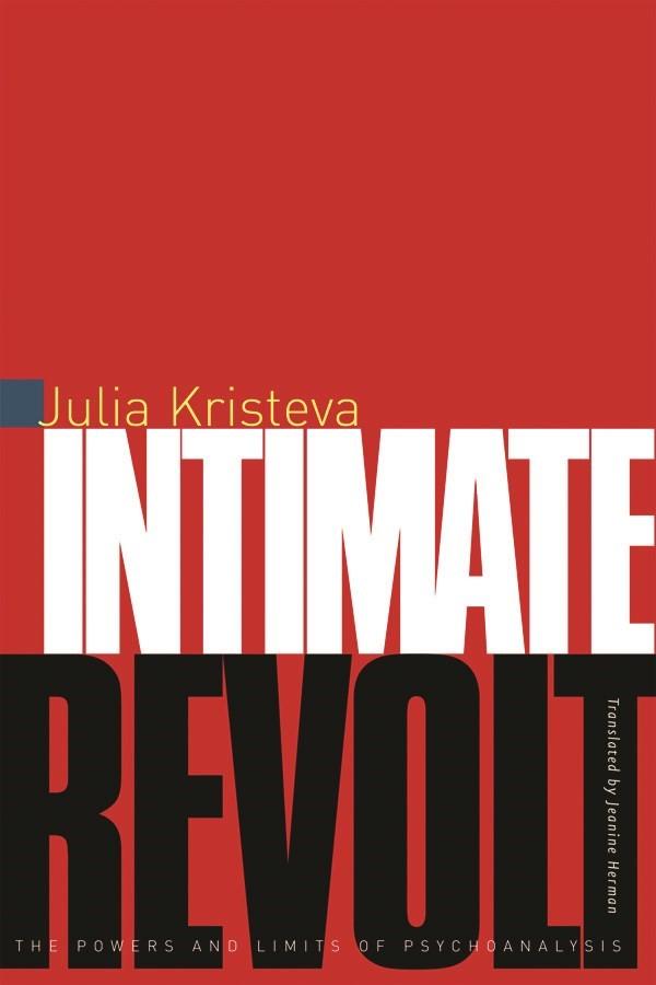 Abbildung von Kristeva | Intimate Revolt | 2002