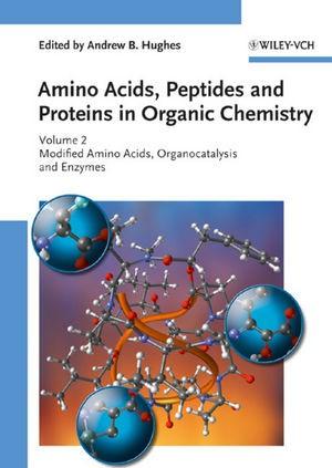 Abbildung von Amino Acids, Peptides and Proteins in Organic Chemistry | 1. Auflage 2009 | 2009