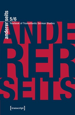 Abbildung von Donahue / Mein / Parr | andererseits - Yearbook of Transatlantic German Studies | 2018 | Vol. 5/6, 2016/17
