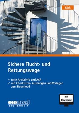 Abbildung von Kück   Sichere Flucht- und Rettungswege   1. Auflage   2018   beck-shop.de