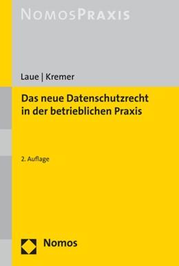Abbildung von Laue / Kremer | Das neue Datenschutzrecht in der betrieblichen Praxis | 2. Auflage | 2019 | beck-shop.de