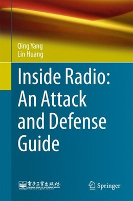 Abbildung von Yang / Huang | Inside Radio: An Attack and Defense Guide | 1st ed. 2018 | 2018