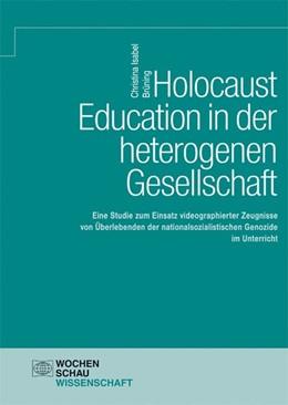 Abbildung von Brüning   Holocaust Education in der heterogenen Gesellschaft   2018   Eine Studie zum Einsatz videog...