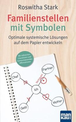 Abbildung von Stark   Familienstellen mit Symbolen   1. Auflage   2018   beck-shop.de