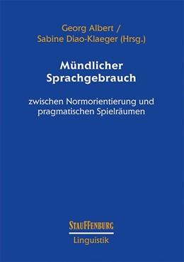 Abbildung von Albert / Diao-Klaeger   Mündlicher Sprachgebrauch   1. Auflage   2018   beck-shop.de