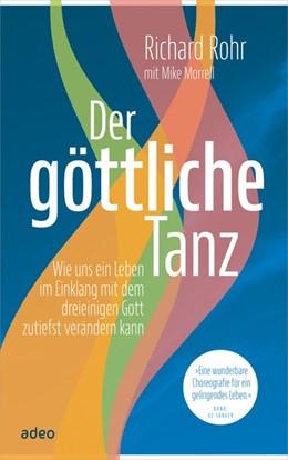 Abbildung von Rohr / Morrell   Der göttliche Tanz   1. Auflage   2017   beck-shop.de