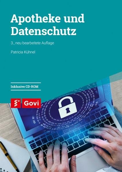 Apotheke und Datenschutz | Kühnel | 3., neu bearbeitete Auflage, 2018 (Cover)
