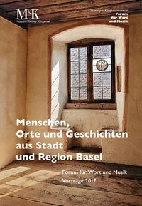 Abbildung von Menschen, Orte und Geschichten aus Stadt und Region Basel | 2018