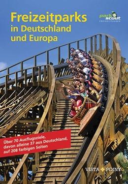 Abbildung von Parkscout-Redaktion | Erlebniswelten in Deutschland | 5. Auflage | 2018 | beck-shop.de