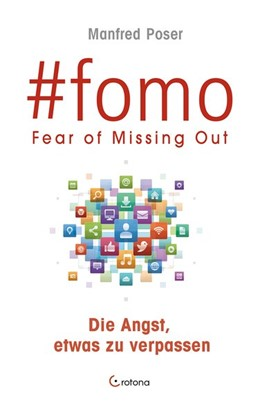 Abbildung von Poser | #fomo | 2018 | FEAR OF MISSING OUT - Die Angs...