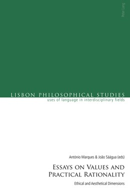 Abbildung von Marques / Sàágua | Essays on Values and Practical Rationality | 2018 | Ethical and Aesthetical Dimens...