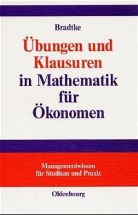 Übungen und Klausuren in Mathematik für Ökonomen | Bradtke, 2000 | Buch (Cover)