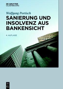 Abbildung von Portisch | Sanierung und Insolvenz aus Bankensicht | 4. Auflage | 2018 | beck-shop.de