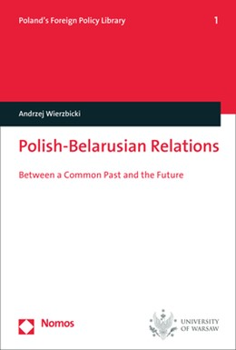 Abbildung von Wierzbicki | Polish-Belarusian Relations | 2018 | Between a Common Past and the ...