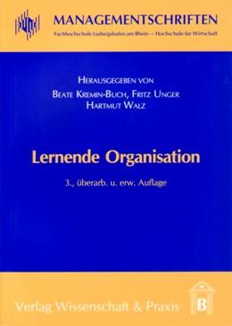 Abbildung von Kremin-Buch / Unger / Walz | Lernende Organisation | 3., überarb. u. erw. Aufl. | 2007 | 1