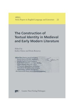 Abbildung von Ghose / Renevey | The Construction of Textual Identity in Medieval and Early Modern Literature | 2009 | 22