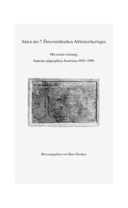 Abbildung von Taeuber | Akten des 7. Österreichischen Althistorikertages | 2001 | Mit einem Anhang: Annona epigr...