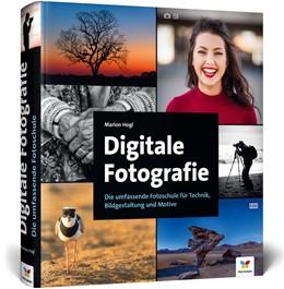 Abbildung von Hogl   Digitale Fotografie   2. Auflage   2018   Die umfassende Fotoschule für ...