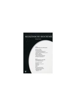 Abbildung von Scholz   Medizinische Biochemie. Ein Lernbuch in Einzeldarstellungen   2005   Kapitel 1/2: Einführung in die...