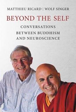 Abbildung von Ricard / Singer | Beyond the Self | 2018 | Conversations between Buddhism...