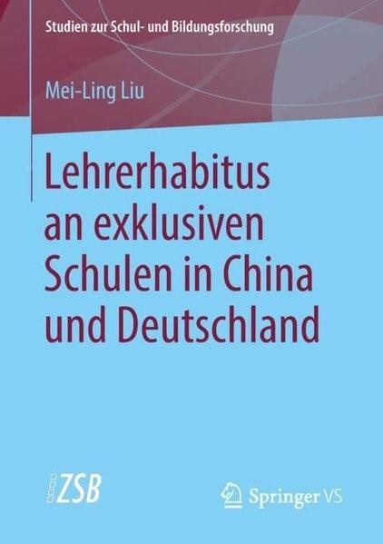 Abbildung von Liu | Lehrerhabitus an exklusiven Schulen in China und Deutschland | 1. Aufl. 2018 | 2018