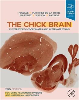 Abbildung von Puelles / Martinez-de-la-Torre | The Chick Brain in Stereotaxic Coordinates and Alternate Stains | 2. Auflage | 2019 | beck-shop.de