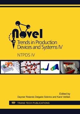 Abbildung von Delgado Sobrino / Vel?ek | Novel Trends in Production Devices and Systems IV | 1. Auflage | 2018 | Volume 919 | beck-shop.de