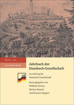 Abbildung von Kreutz / Raasch | Jahrbuch der Hambach-Gesellschaft 24 (2017) | 1. Auflage | 2018 | beck-shop.de