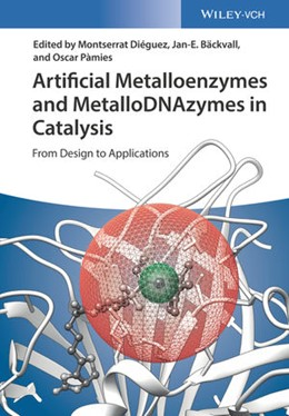 Abbildung von Diéguez / Bäckvall / Pàmies | Artificial Metalloenzymes and MetalloDNAzymes in Catalysis | 2018 | From Design to Applications