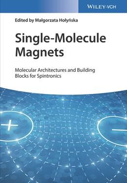 Abbildung von Holynska | Single-Molecule Magnets | 2018 | Molecular Architectures and Bu...