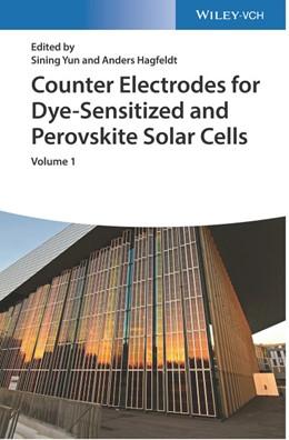 Abbildung von Yun / Hagfeldt | Counter Electrodes for Dye-sensitized and Perovskite Solar Cells | 2018